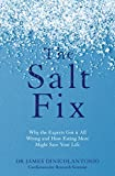 「The Salt Fix: Why the Experts Got it All Wrong and How Eating More Might Save Your Life (English Edi...」のサムネイル画像