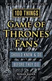 「100 Things Game of Thrones Fans Should Know & Do Before They Die (100 Things...Fans Should Know) (En...」のサムネイル画像