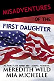 「Misadventures of the First Daughter (Misadventures Book 3)」のサムネイル画像