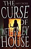 「The Curse of Wetherley House (English Edition)」のサムネイル画像