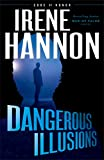 「Dangerous Illusions (Code of Honor Book #1)」のサムネイル画像
