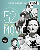 「Turner Classic Movies: The Essentials: 52 Must-See Movies and Why They Matter (English Edition)」のサムネイル画像