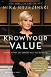 Knowing Your Value: Women, Money and Getting What You're Worth (English Edition)
