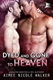 「Dyed and Gone to Heaven (Curl Up and Dye Mysteries, #3) (English Edition)」のサムネイル画像