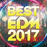「BEST EDM 2017 in the MIX」のサムネイル画像