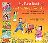 「My First Book of Vietnamese Words: An ABC Rhyming Book of Vietnamese Language and Culture」のサムネイル画像