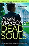 「Dead Souls: A gripping serial killer thriller with a shocking twist (Detective Kim Stone Crime Thril...」のサムネイル画像