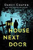 「The House Next Door: A Ghost Story (English Edition)」のサムネイル画像