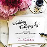 「Wedding Calligraphy: A Guide to Beautiful Hand Lettering」のサムネイル画像