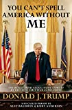 「You Can't Spell America Without Me: The Really Tremendous Inside Story of My Fantastic First Year as...」のサムネイル画像