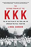 「The Second Coming of the KKK: The Ku Klux Klan of the 1920s and the American Political Tradition」のサムネイル画像