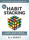 「Habit Stacking: 127 Small Changes to Improve Your Health, Wealth, and Happiness (English Edition)」のサムネイル画像