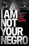 「I Am Not Your Negro (English Edition)」のサムネイル画像
