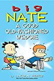 「Big Nate: A Good Old-Fashioned Wedgie (English Edition)」のサムネイル画像