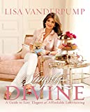 「Simply Divine: A Guide to Easy, Elegant, and Affordable Entertaining (English Edition)」のサムネイル画像