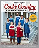 「The Complete Cook's Country TV Show Cookbook 10th Anniversary Edition: Every Recipe and Every Review...」のサムネイル画像