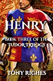 「Henry - Book Three of the Tudor Trilogy (English Edition)」のサムネイル画像