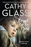 「Cruel to Be Kind: Saying no can save a child's life (English Edition)」のサムネイル画像