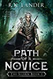 「Path of a Novice: The Silvan Book I (English Edition)」のサムネイル画像