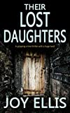 「THEIR LOST DAUGHTERS a gripping crime thriller with a huge twist (JACKMAN & EVANS Book 2) (English E...」のサムネイル画像