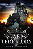 「Dark Territory: Benjamin Ashwood Book 3 (English Edition)」のサムネイル画像