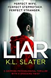 「Liar: A gripping psychological thriller with a shocking twist (English Edition)」のサムネイル画像