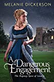 「A Dangerous Engagement (The Regency Spies of London Book 3) (English Edition)」のサムネイル画像