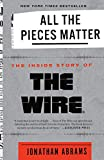 「All the Pieces Matter: The Inside Story of The Wire®」のサムネイル画像