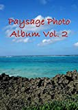 Paysage Photo Album Vol. 2 (French Edition)