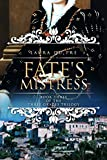 「Fate's Mistress: Book Three of The Three Graces Trilogy (English Edition)」のサムネイル画像