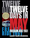 「Twelve Days in May: Freedom Ride 1961 (English Edition)」のサムネイル画像
