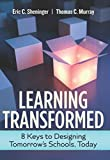 「Learning Transformed: 8 Keys to Designing Tomorrow's Schools, Today」のサムネイル画像