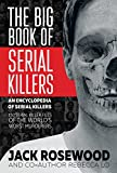 「The Big Book of Serial Killers: 150 Serial Killer Files of the World's Worst Murderers (An Encyclope...」のサムネイル画像