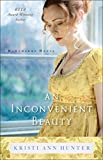 「An Inconvenient Beauty (Hawthorne House Book #4)」のサムネイル画像