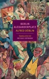 「Berlin Alexanderplatz (New York Review Books Classics) (English Edition)」のサムネイル画像