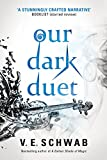 「Our Dark Duet (Monsters of Verity)」のサムネイル画像