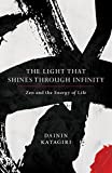 「The Light That Shines through Infinity: Zen and the Energy of Life」のサムネイル画像