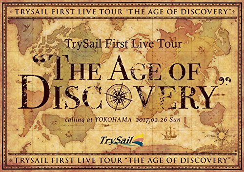 "TrySail First Live Tour""The Age of Discovery"