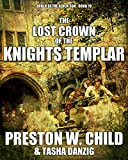 「The Lost Crown of the Knights Templar (Order of the Black Sun Book 19) (English Edition)」のサムネイル画像
