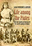 「Life Among the Piutes: Their Wrongs and Claims (English Edition)」のサムネイル画像