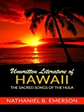 「Unwritten Literature Of Hawaii: The Sacred Songs of the Hula (English Edition)」のサムネイル画像