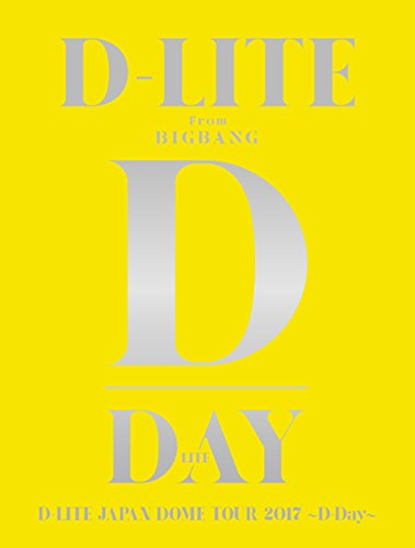 D-LITE JAPAN DOME TOUR 2017 ~D-Day~ (2Blu-ray+2CD+PHOTO BOOK+スマプラミュージック&ムービー)