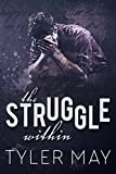 The Struggle Within (English Edition)