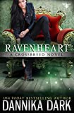 「Ravenheart (Crossbreed Series Book 2) (English Edition)」のサムネイル画像