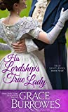 「His Lordship's True Lady (True Gentlemen Book 4) (English Edition)」のサムネイル画像