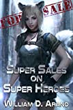 「Super Sales on Super Heroes (English Edition)」のサムネイル画像