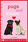 「Pugs and Kisses: A Wish Novel (English Edition)」のサムネイル画像