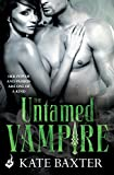 「The Untamed Vampire: Last True Vampire 4 (English Edition)」のサムネイル画像