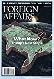 Foreign Affairs [US] July - August 2017 (単号)