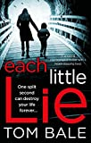 「Each Little Lie: A gripping psychological thriller with a heart-stopping twist (English Edition)」のサムネイル画像